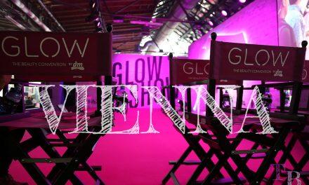 GLOW by dm – Beauty Messe zum ersten Mal in Wien