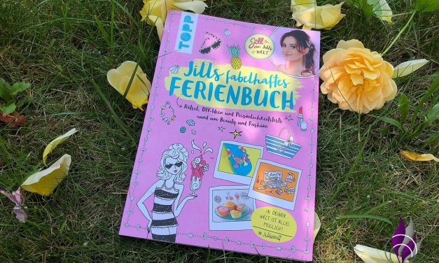 """<span class=""""sponsored_text""""> Sponsored Post</span> Kennt ihr schon """"Jills fabelhaftes Ferienbuch"""" von Jill Schirnhofer?"""