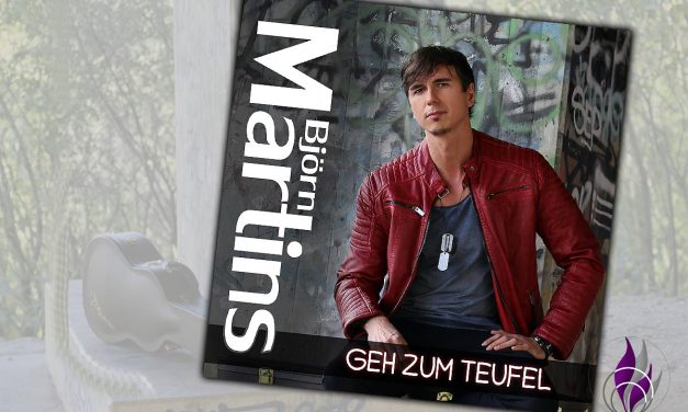 """Björn Martins veröffentlicht neue Single """"Geh zum Teufel"""""""