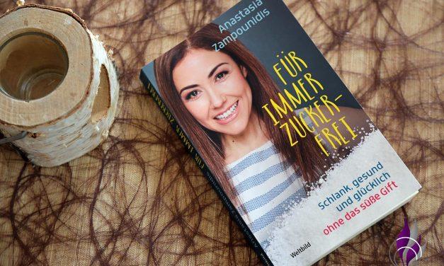 """Anastasia Zampounidis """"Für immer zuckerfrei"""""""